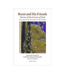 Rumi and His Friends....