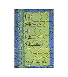 The Sufi Saints of the...