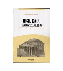 Hegel, Evola e la...