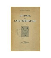 Histoire du Saint-Simonisme...