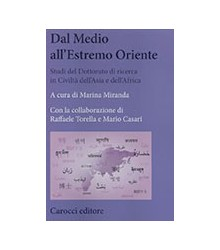Dal Medio all'Estremo Oriente