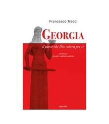 Georgia. Il Paese che Dio...