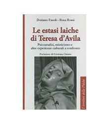 Le Estasi Laiche di Teresa...