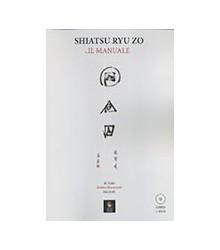 Shiatsu Ryu Zo - Il Manuale