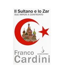 Il Sultano e lo Zar