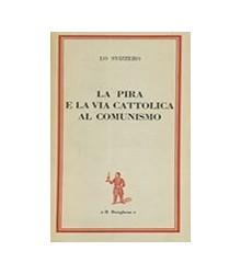 La Pira e la Via Cattolica...