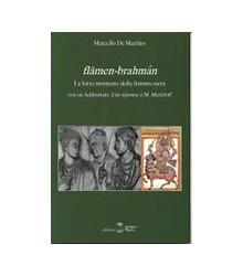 Flāmen-Brahmán. La Forza...