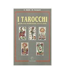 I Tarocchi. Guida alla...