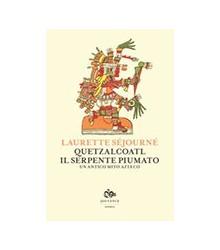Quetzalcoatl, il Serpente...