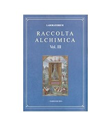 Raccolta Alchimica Vol. III