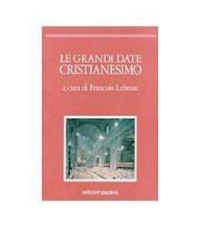 Le Grandi Date Cristianesimo