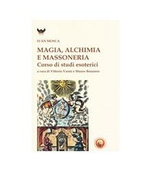 Magia, Alchimia e Massoneria