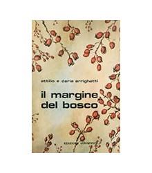 Il Margine del Bosco. Gli...