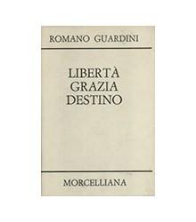 Libertà, Grazia, Destino
