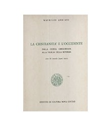 La Cristianità e l'Occidente