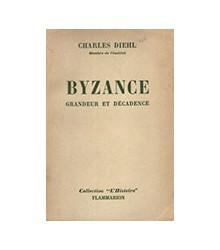 Byzance: Grandeur et Décadence