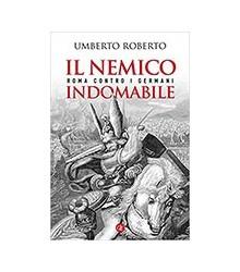 Il Nemico Indomabile. Roma...