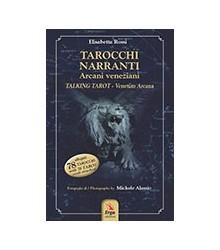 Tarocchi Narranti. Arcani...