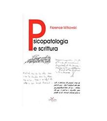 Psicopatologia e Scrittura