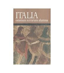 Italia Omnium Terrarum Alumna