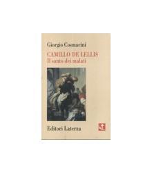 Camillo De Lellis. Il Santo...
