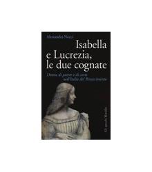 Isabella e Lucrezia, le Due...