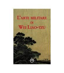L'Arte Militare di Wei...