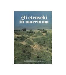 Gli Etruschi in Maremma