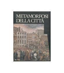 Metamorfosi della Città