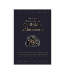 Documenti su Garibaldi e la...