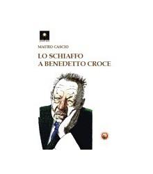 Lo Schiaffo a Benedetto Croce