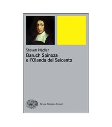 Baruch Spinoza e l'Olanda...