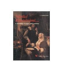 Medici Illustrissimi...
