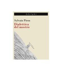 Dialettica del Mostro
