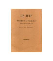 Le Juif le Judaisme et la...