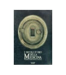 I Secoli d'Oro della Medicina