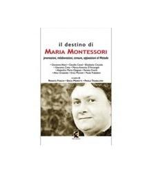 Il Destino di Maria Montessori