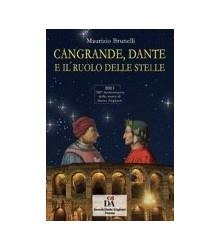 Cangrande, Dante e il Ruolo...