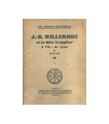 J.-B. Willermoz et le Rite...