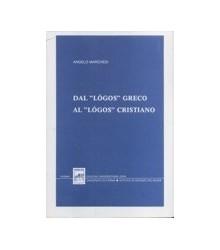 """Dal """"Lógos"""" Greco al..."""