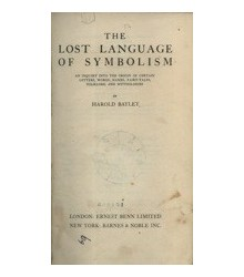 The Lost Language of Symbolism