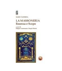 La Massoneria Essenza e Scopo