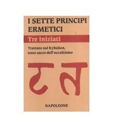 I Sette Principi Ermetici