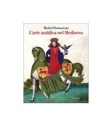 L'Arte Araldica nel Medioevo