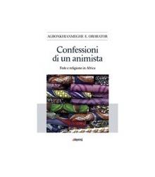 Confessioni di un Animista