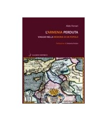 L'Armenia Perduta