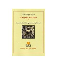 Il Serpente e la Corda Vol. I