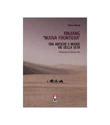 "Xinjiang ""Nuova Frontiera"""