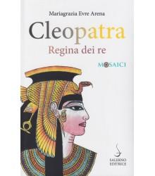 Cleopatra Regina dei Re