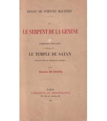 Le Serpent de la Genèse. Livre I - Le temple de Satan